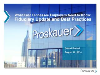 What East Tennessee Employers Need to Know: Fiduciary Update and Best Practices
