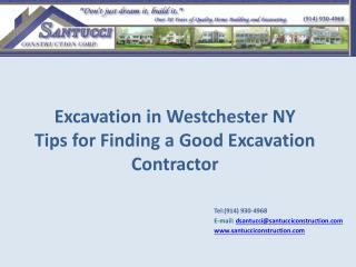 Excavation in  Westchester NY  Tips for Finding a  Good Excavation Contractor