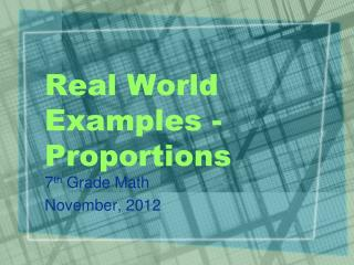 Real World Examples - Proportions