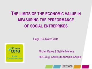 The  limits  of the  economic  value in  measuring  the performance  of social entreprises