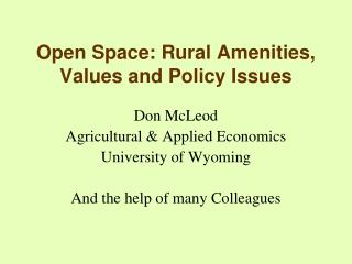 Open Space: Rural Amenities, Values and Policy Issues
