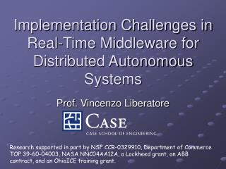 Implementation Challenges in  Real-Time Middleware for Distributed Autonomous Systems