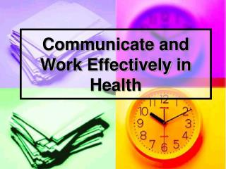 Communicate and Work Effectively in Health