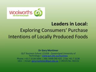 Leaders in Local:  Exploring Consumers' Purchase Intentions of Locally Produced Foods