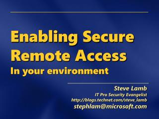 Enabling Secure Remote Access In your environment