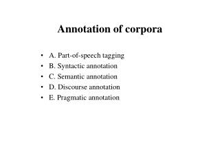 Annotation of corpora