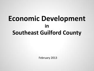 Economic  Development in Southeast Guilford County
