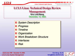 LCLS Linac Technical Design Review Management Eric Lind Bong December 12, 2003