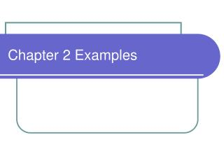 Chapter 2 Examples