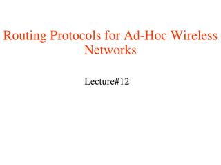 Routing Protocols for Ad-Hoc Wireless Networks