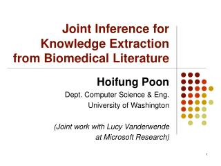 Joint Inference for Knowledge Extraction from Biomedical Literature