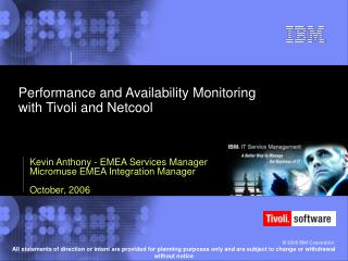 Performance and Availability Monitoring with Tivoli and Netcool