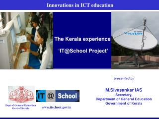 The Kerala experience  'IT@School Project'