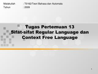 Tugas Pertemuan 13 Sifat-sifat Regular Language dan Context Free Language