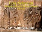 Ezra-Nehemiah Obstacles and their Human-Shaped Answers