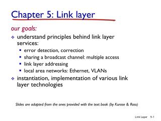 Chapter 5: Link layer