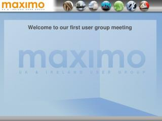 Welcome to our first user group meeting