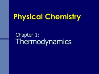 Chapter 1:  Thermodynamics