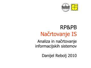 RP&PB Načrtovanje IS