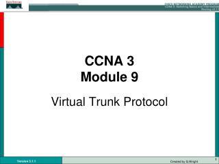 CCNA 3 Module 9