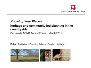 Knowing Your Place  –  	heritage and community led planning in the countryside