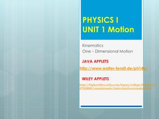PHYSICS I UNIT 1 Motion