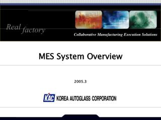 MES System Overview