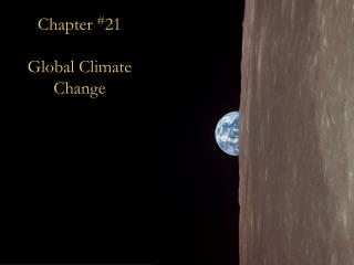Chapter  # 21 Global Climate Change