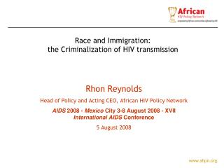 Rhon Reynolds Head of Policy and Acting CEO,  African HIV Policy Network