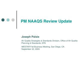 PM NAAQS Review Update