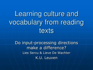 Learning culture and vocabulary from reading texts
