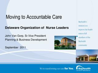 Moving to Accountable Care