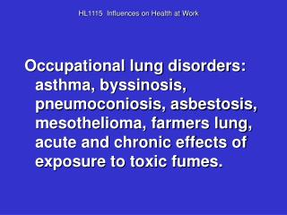 HL1115  Influences on Health at Work