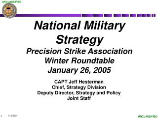 National Military Strategy Precision Strike Association Winter Roundtable January 26, 2005