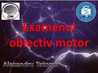 Examenul obiectiv motor