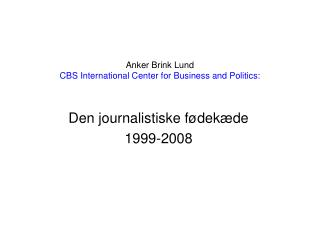 Anker Brink Lund CBS International Center for Business and Politics: