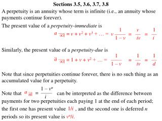 The present value of a  perpetuity-immediate  is