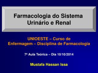 Farmacologia do Sistema  Urinário e Renal