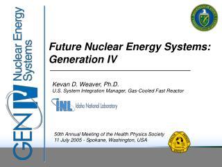 50th Annual Meeting of the Health Physics Society 11 July 2005 - Spokane, Washington, USA