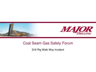 Coal Seam Gas Safety Forum