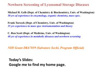 Newborn  Screening of  Lysosomal  Storage Diseases