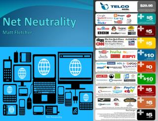 Net Neutrality Matt Fletcher