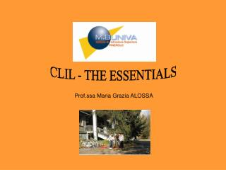 CLIL - THE ESSENTIALS