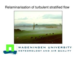 Relaminarisation of turbulent stratified flow