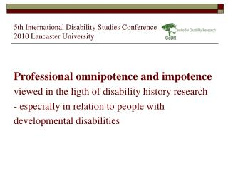 5th International Disability Studies Conference  2010 Lancaster University