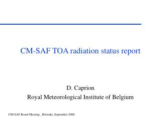 CM-SAF TOA radiation status report
