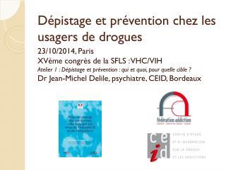 Dépistage et prévention chez les usagers de drogues