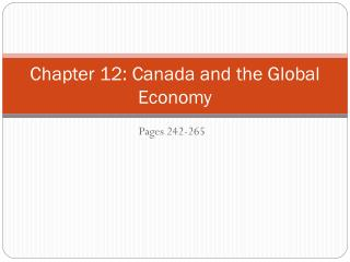 Chapter 12: Canada and the Global Economy