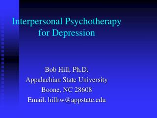 Interpersonal Psychotherapy  for Depression