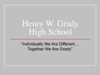 Henry W. Grady High School